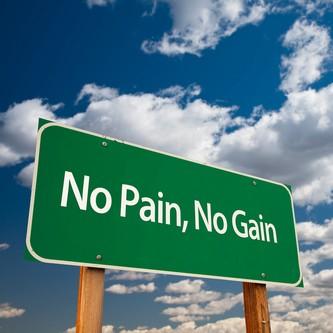 No Pain-no-gain