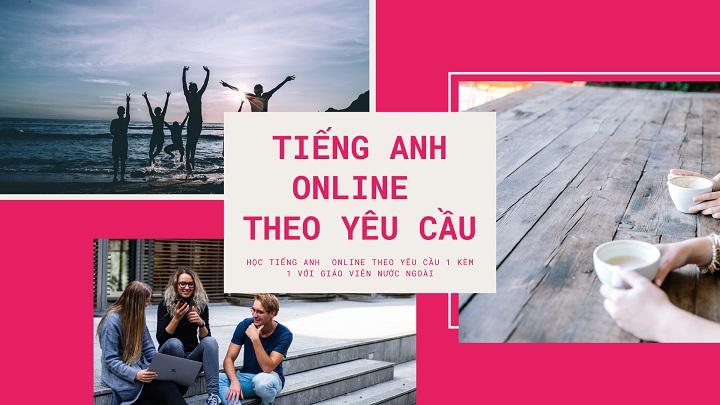 khóa học tiếng anh online theo yêu cầu freetalk