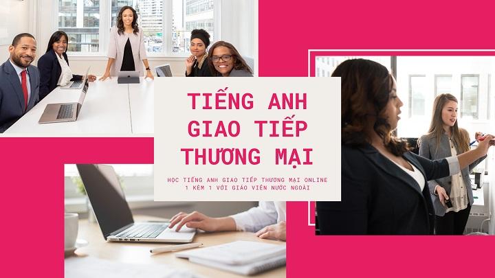khóa học tiếng anh thương mại online