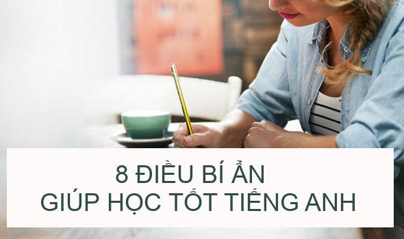 8 điều bí ẩn giúp học tốt tiếng Anh