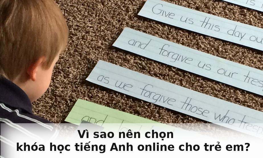 Vì sao nên chọn khóa học tiếng Anh online cho trẻ em