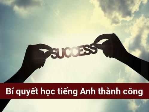 Bí quyết học tiếng Anh thành công