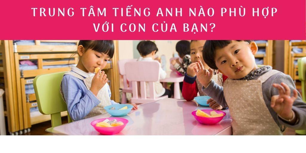 Trung tâm tiếng Anh cho trẻ em