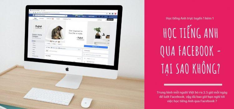 Học tiếng Anh qua Facebook – tại sao không?