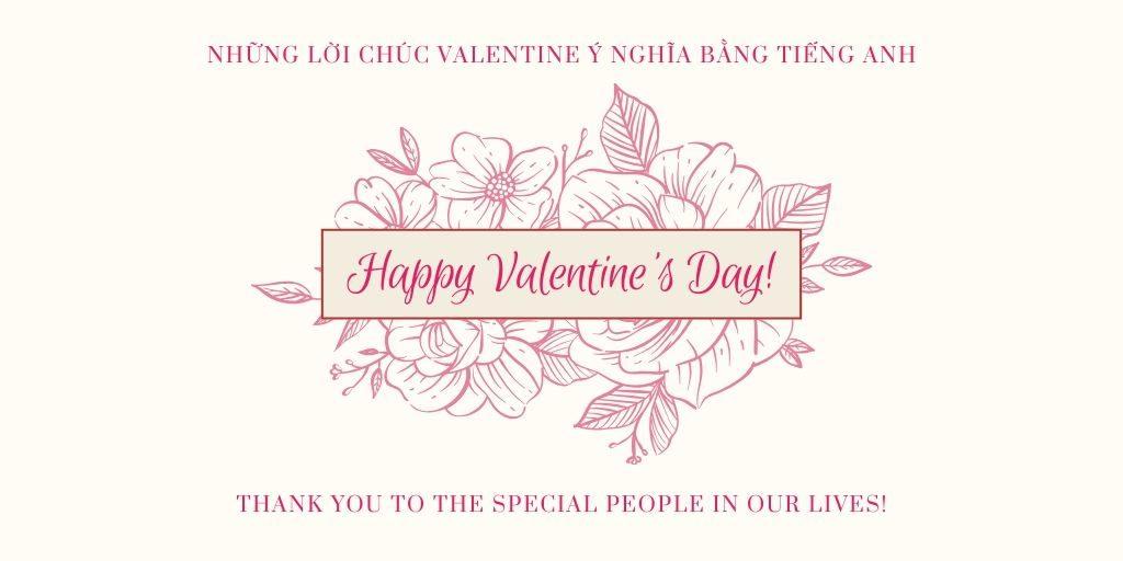 Những lời chúc Valentine ý nghĩa bằng tiếng Anh