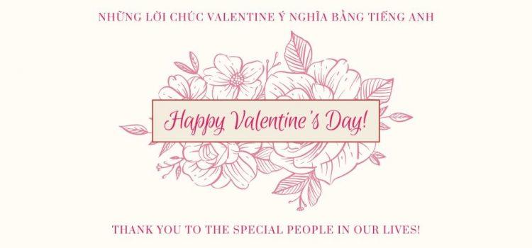 Những lời chúc Valentine ý nghĩa bằng tiếng Anh – Tiếng Anh cho ngày Valentine