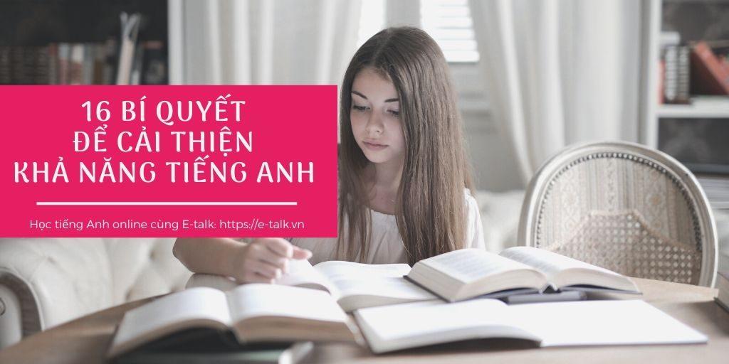 16 bí quyết cải thiện vốn tiếng Anh của bạn